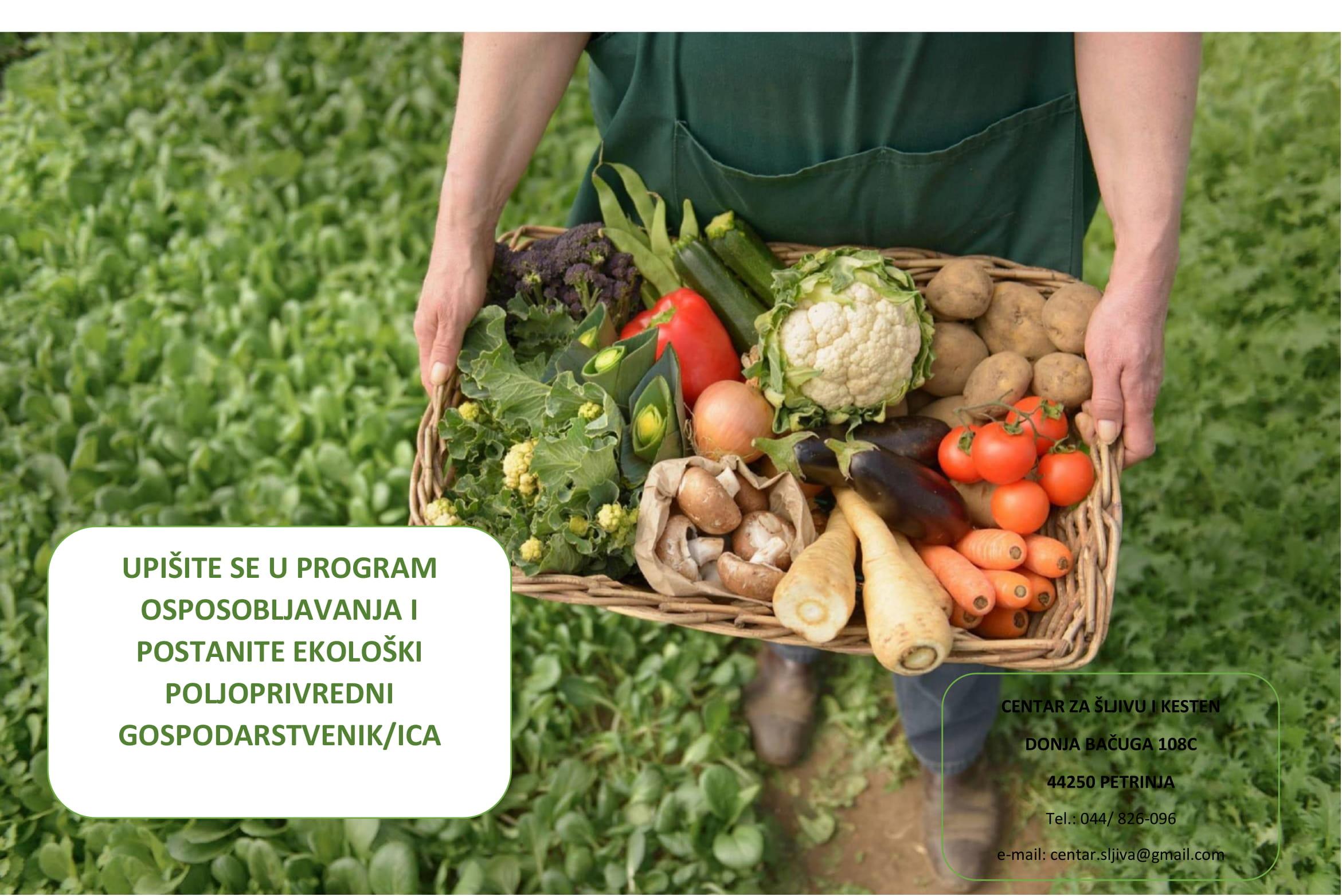 Upišite se u program osposobljavanja i postanite – EKOLOŠKI POLJOPRIVREDNI GOSPODARSTVENIK/CA